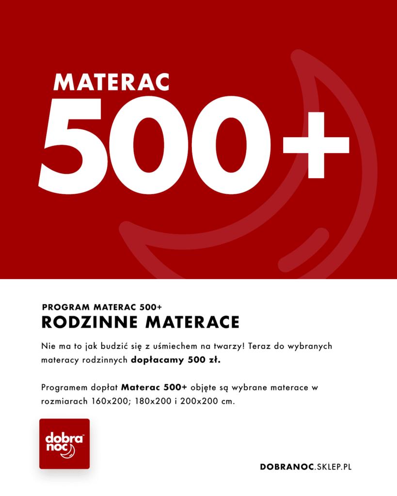 Materac 500+